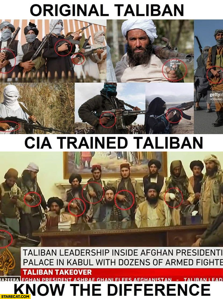 Original taliban vs CIA trained taliban know the difference finger on trigger or trigger guard