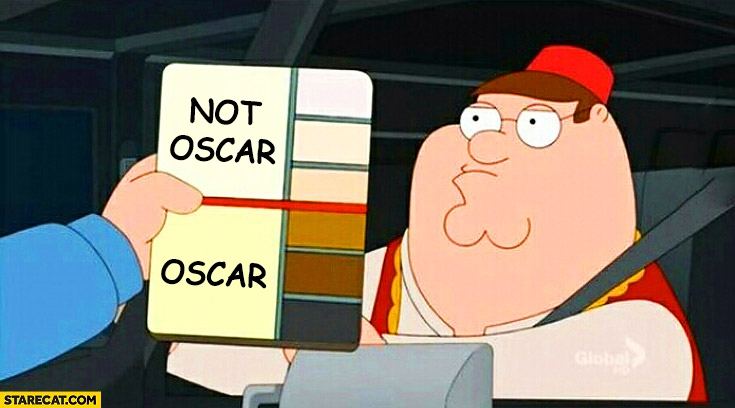 Oscar not Oscar scale by skin color Family Guy meme