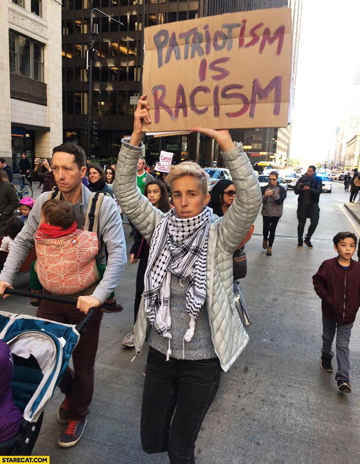 Patriotism is racism protester sign