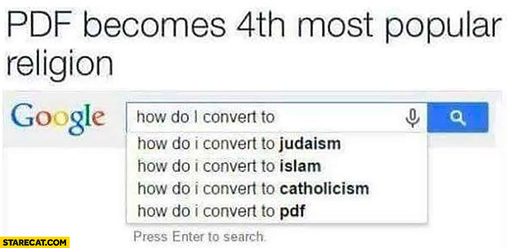 PDF becomes 4th most popular religion, how do I convert to PDF Google search results
