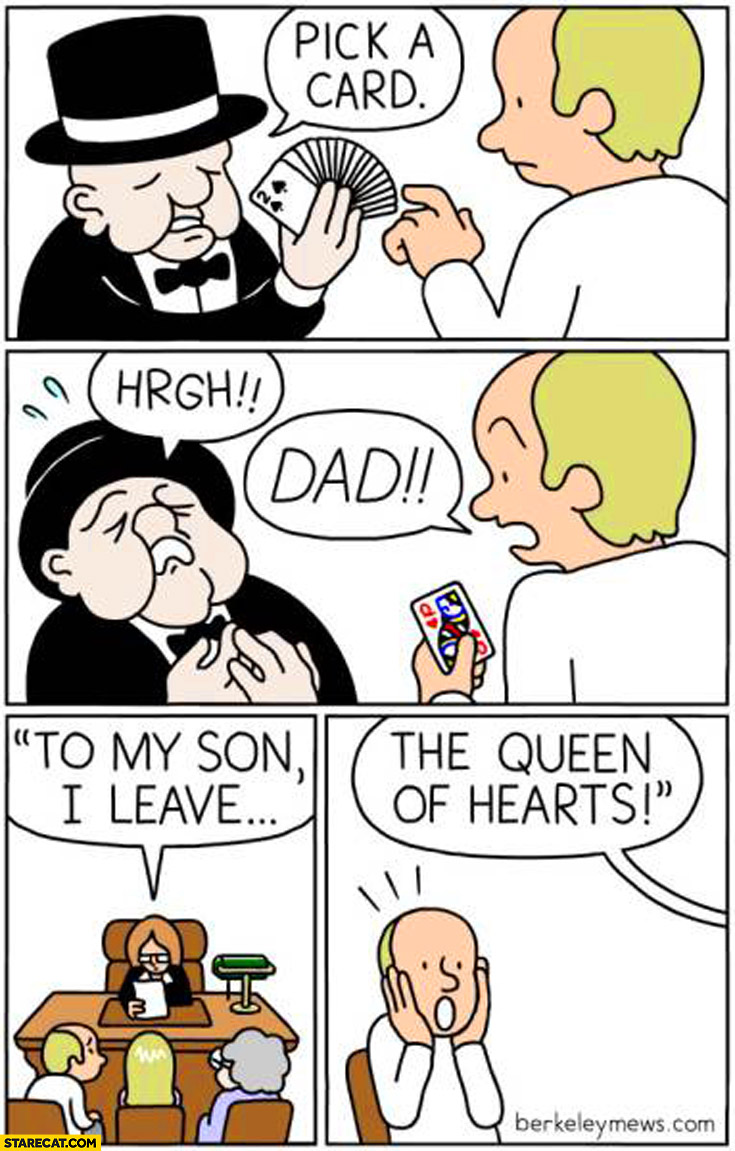 Pick a card dad to my son I leave the queen of hearts comic