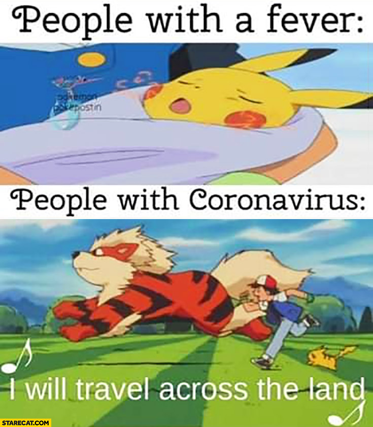 Pikachu Pokemon people with fever resting in bed people with coronavirus I will travel across the land