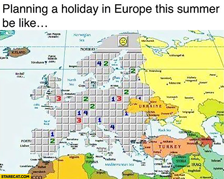 Planning a holiday in Europe this summer be like playing minesweeper game