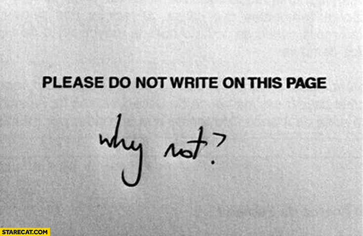 Please do not write on this page. Why not?