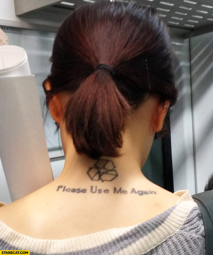 Please use me again girl tattoo