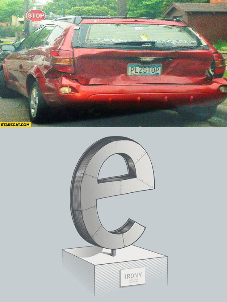 Plz stop plates car crash irony iron e