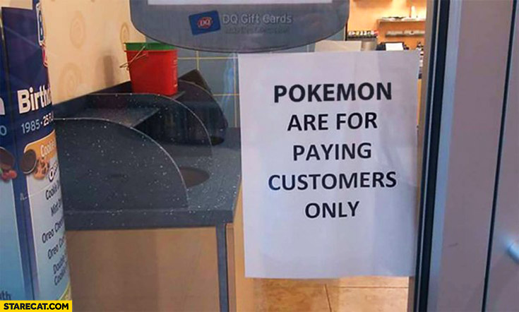 Pokemon are for paying customers only shop sign