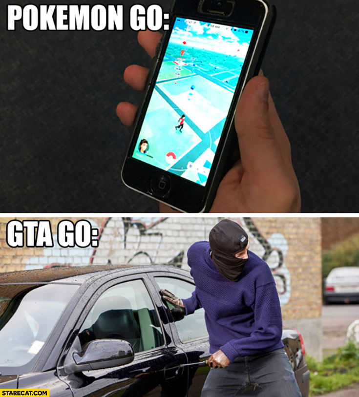 Pokemon GO compared to GTA GO. Grand Theft Auto