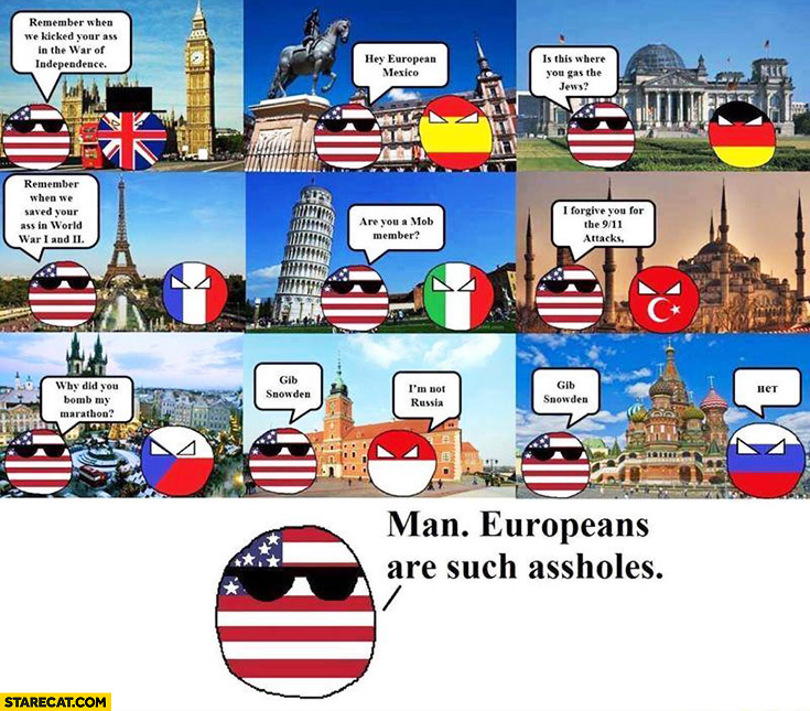 Polandball USA visiting European countries. Man, Europeans are such assholes