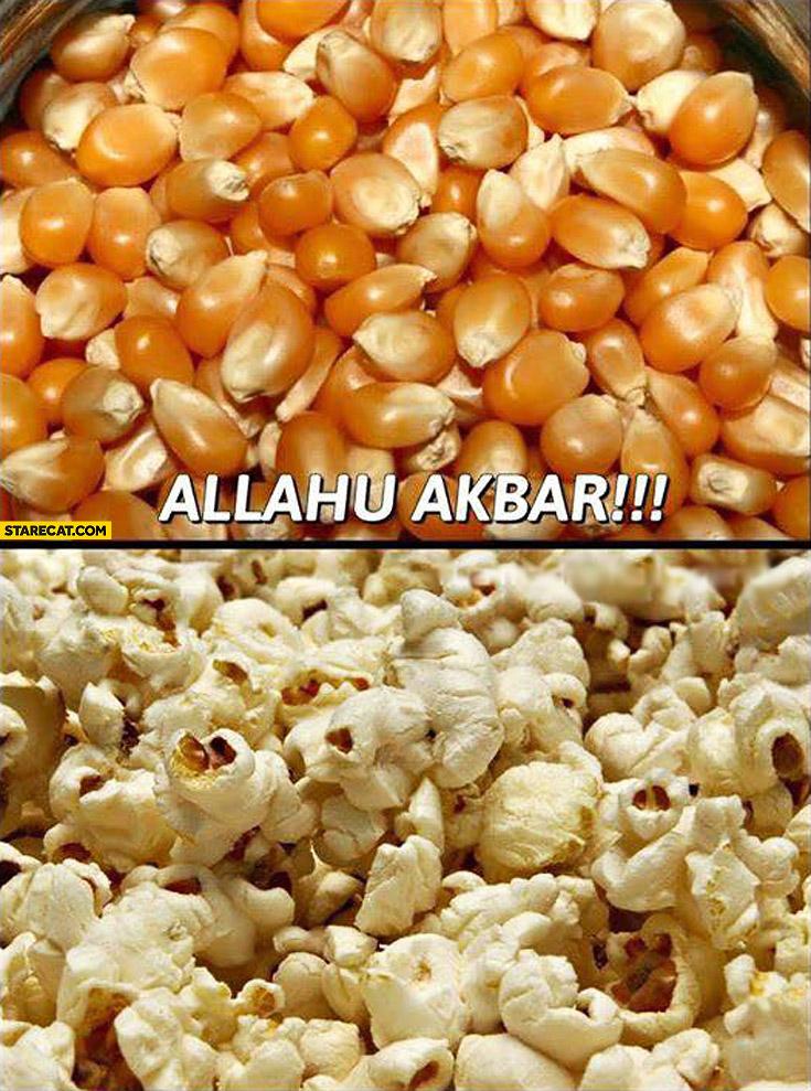 Popcorn Allahu akbar!