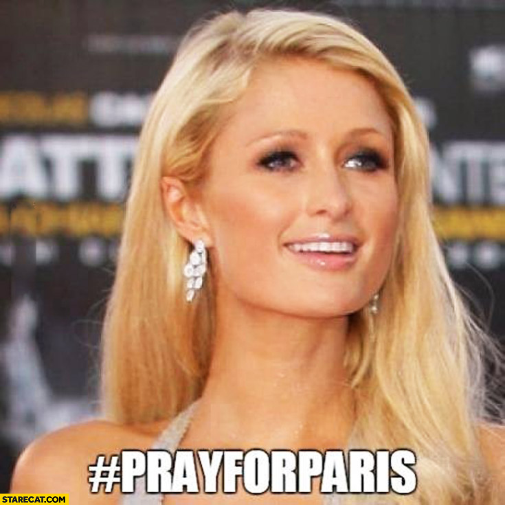 #Prayforparis hashtag Paris Hilton