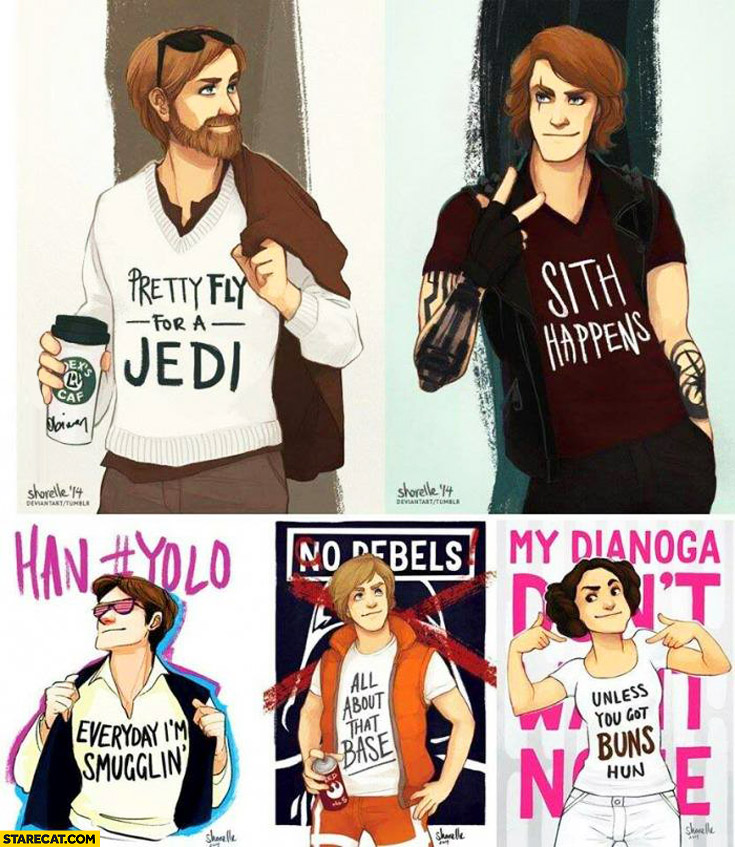 Pretty fly for a Jedi Sith happens Han Yolo