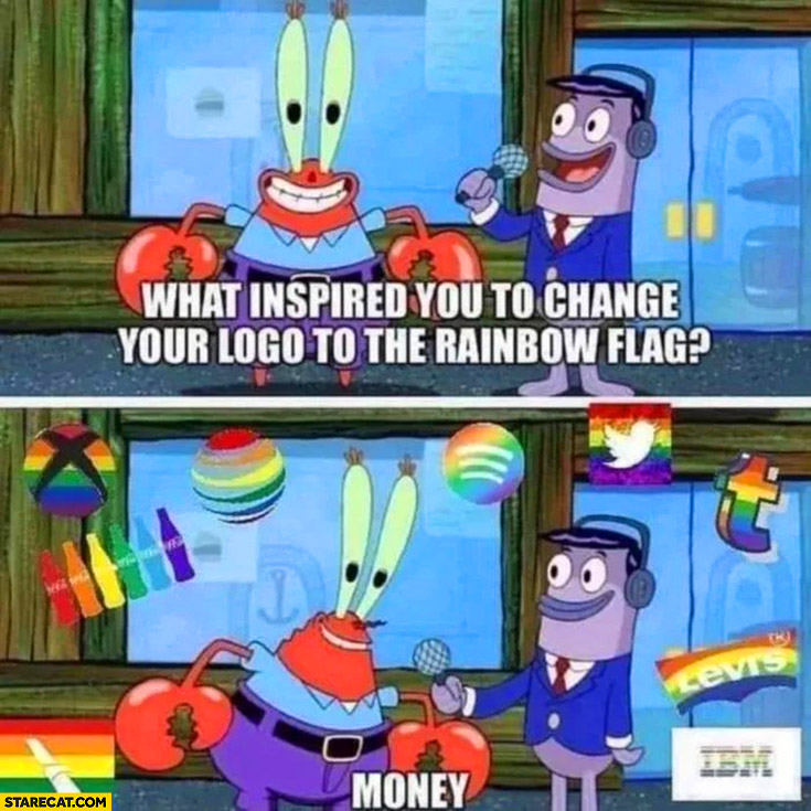 Pride month what inspired you to change your logo to the rainbow flag? Money spongebob