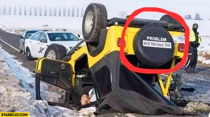 Problem written on Jeep spare wheel upside down rolled over