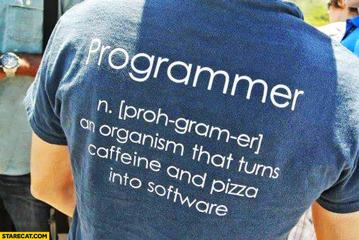 Programmer an organism that turns caffeine and pizza into software