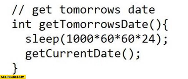 Programming function get tomorrows date sleep getcurrentdate