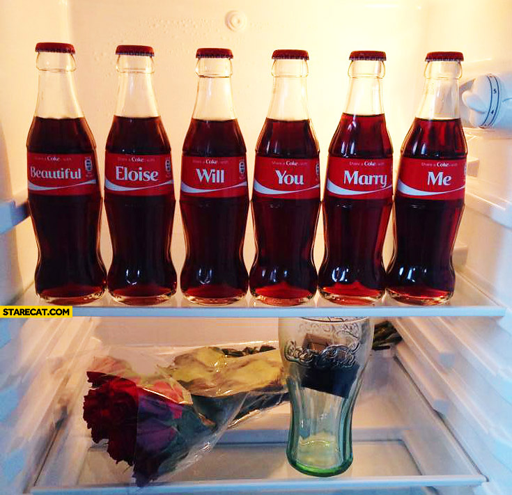 Proposed with Coca-Cola beautiful Eloise will you marry me