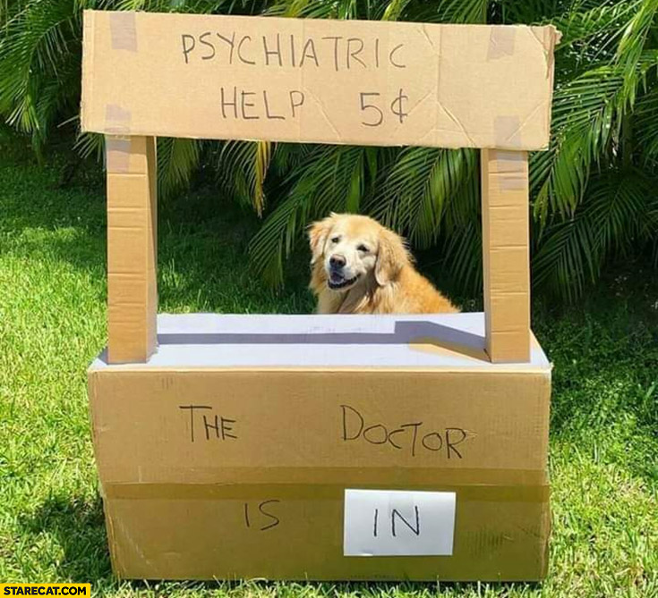 Psychiatric help 5 cents dog the doctor is in cardboard stand