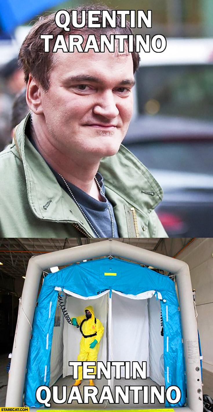 Quentin Tarantino, Tentin Quarantino