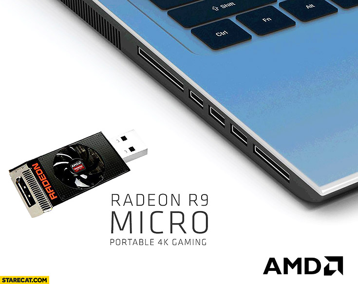 Radeon R9 micro USB graphics card portable 4k gaming photoshopped