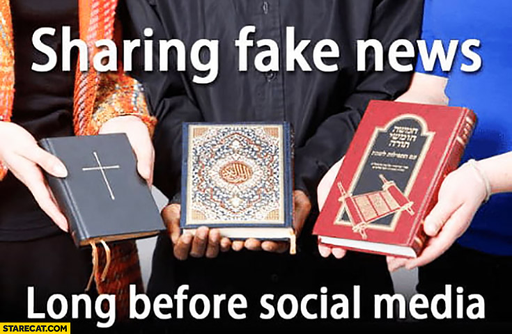 Religion: religious books sharing fake news long before social media