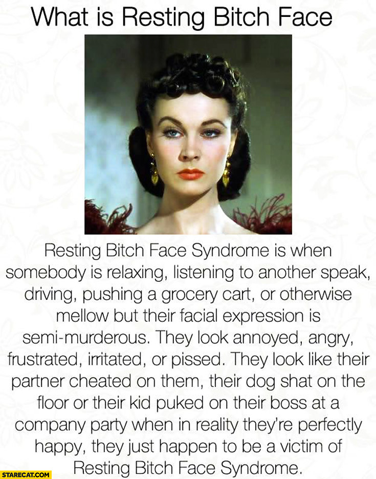 Resting bitch face syndrome definition