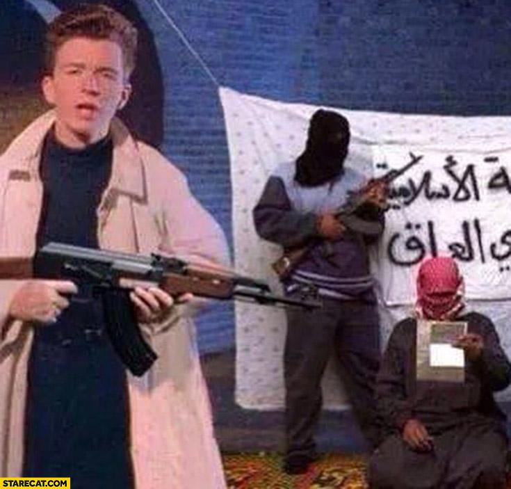 Rick Astley jihad islamic terrorist photoshopped