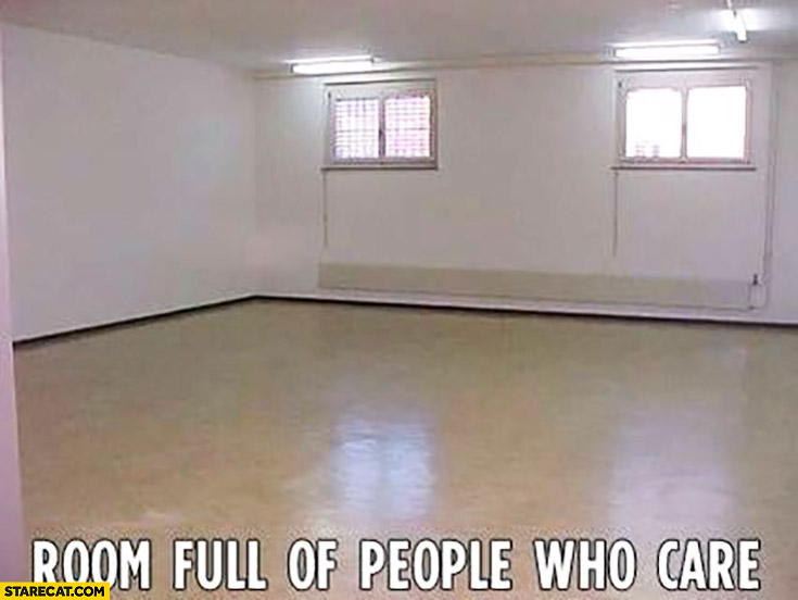 Room full of people who care