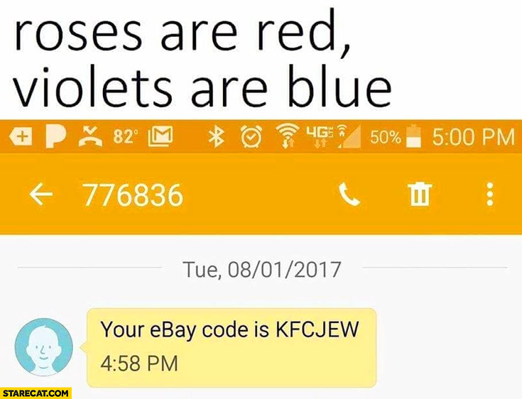 Roses are red, violets are blue, your ebay code is KFCJEW