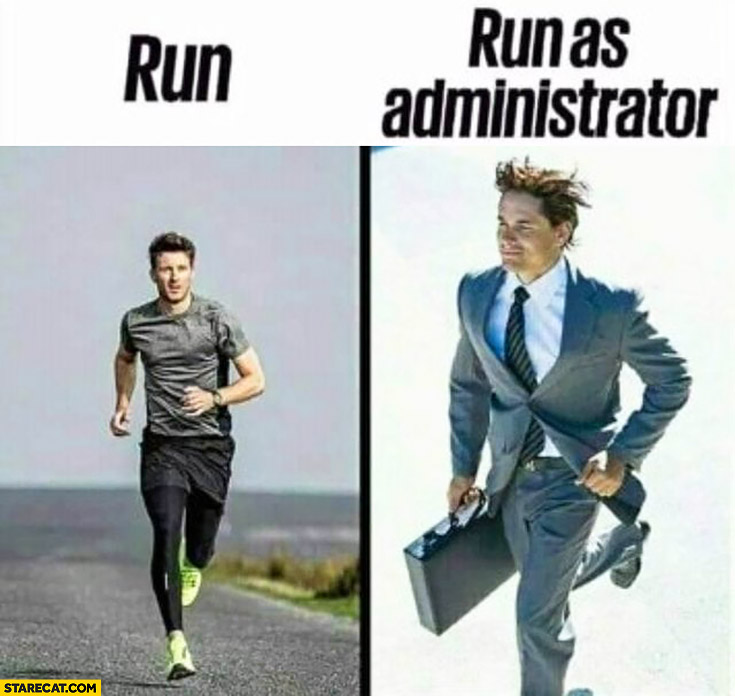 Run vs run as administrator, man running in a suit