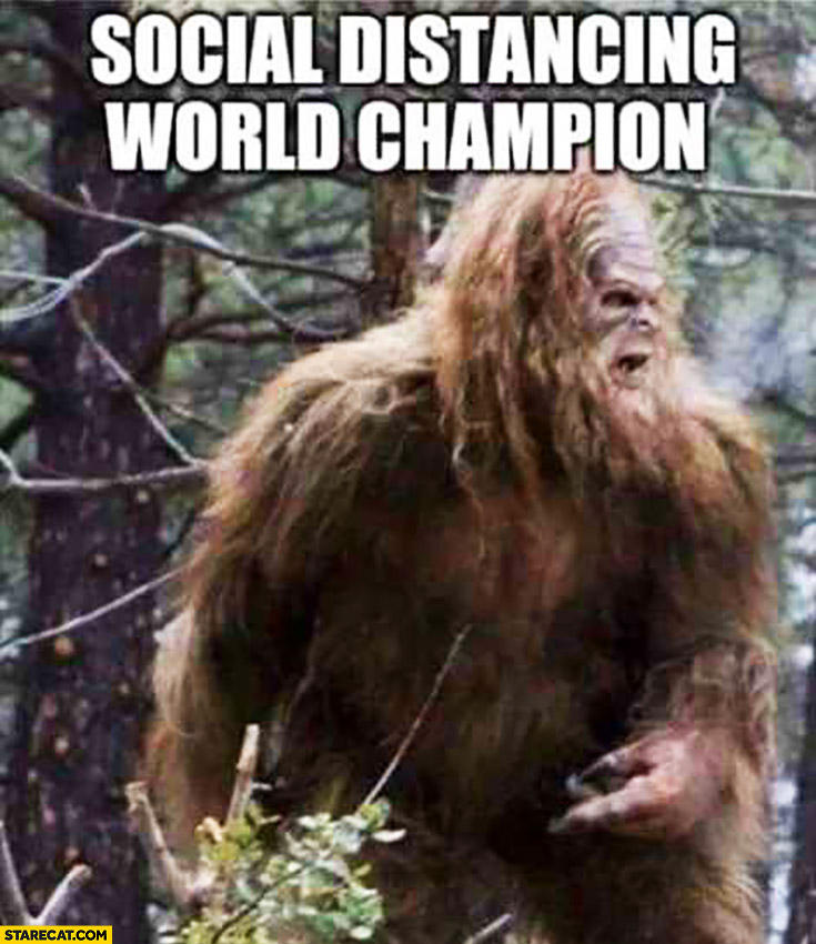Sasquatch big foot social distancing world champion