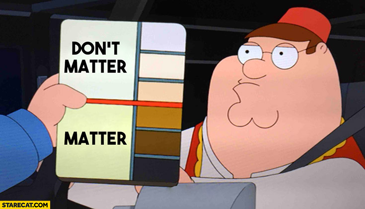 Scale lives matter don't matter skin color Family Guy