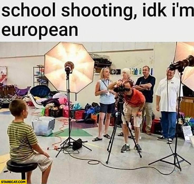 School shooting idk I'm european photo shoot