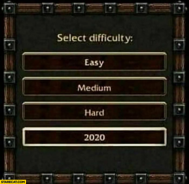 Select game difficulty: easy, medium, hard, 2020
