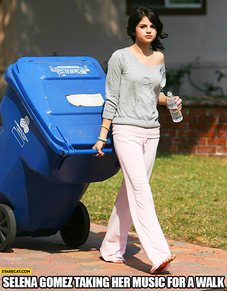 Selena Gomez taking her music for a walk trash can rubbish