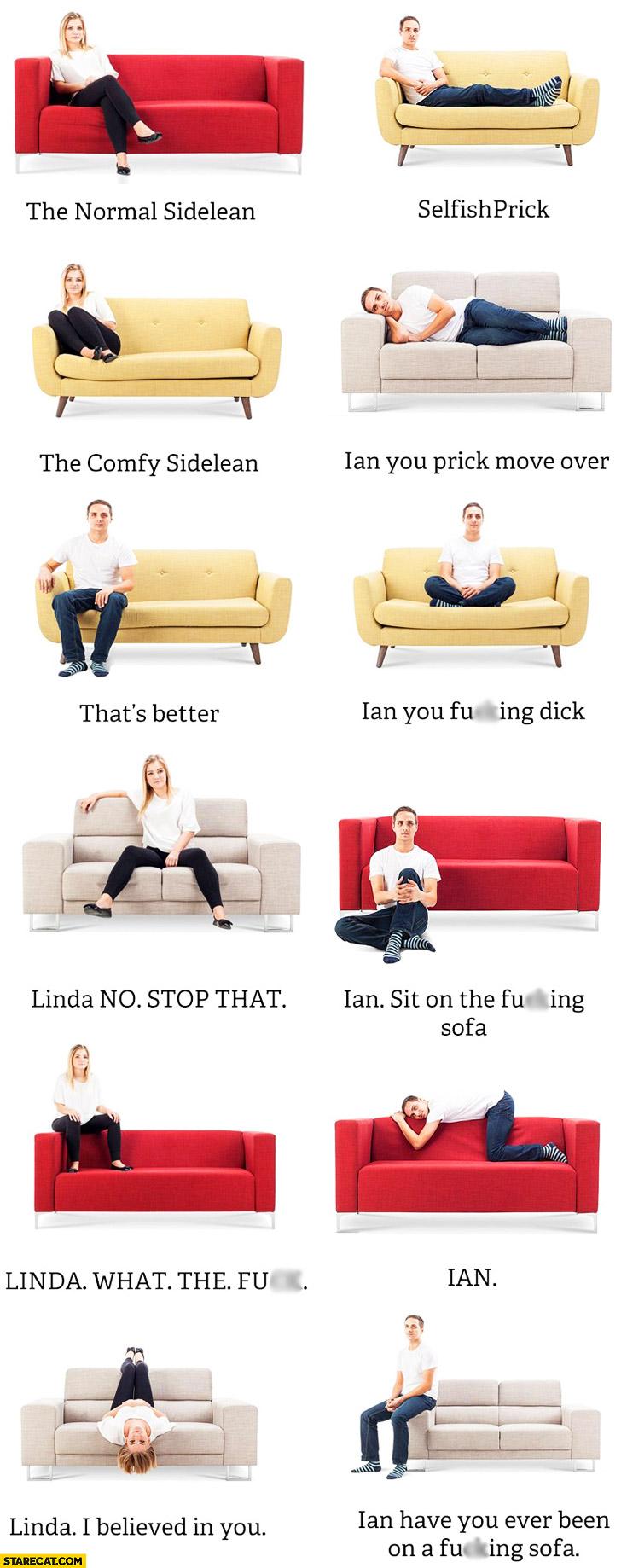 Sitting on a sofa positions Linda Ian trolling