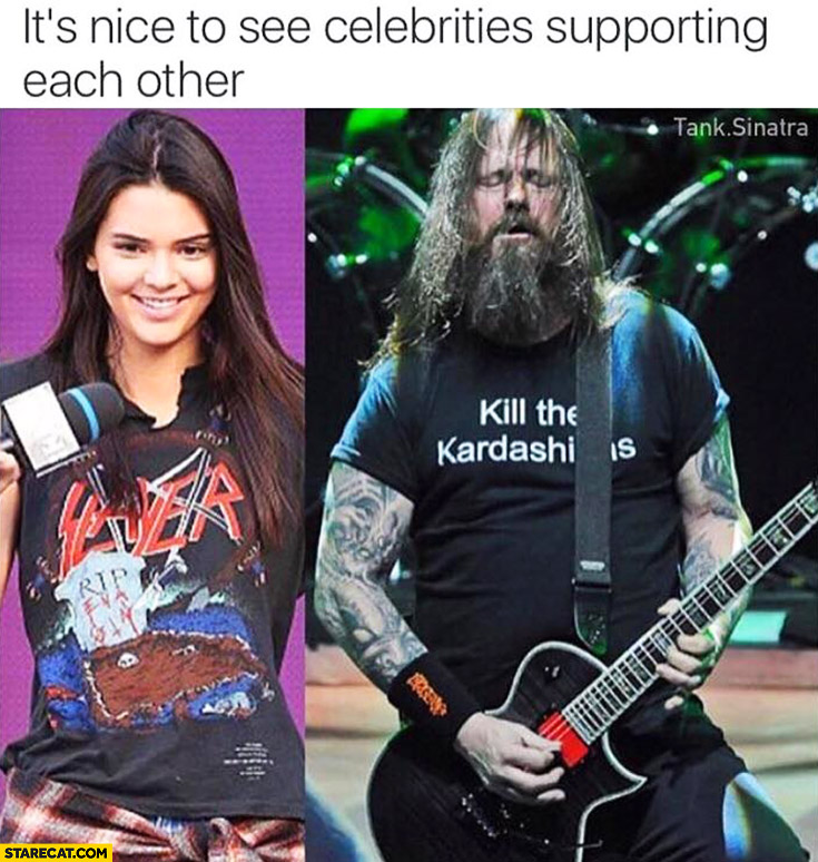 """Slayer """"kill the Kardashians"""" t-shirt Kendall Jenner guitarist Gary Holt it's nice to see celebrities supporting each other"""