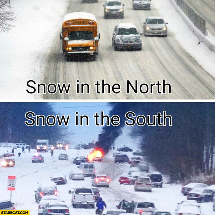 Snow in the north compared to snow in the south road rage USA
