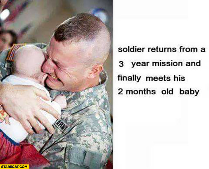 Soldier returns from a 3 year mission and finally meets his 2 months old baby