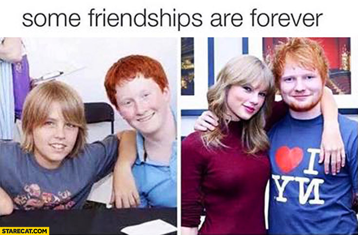 Some friendships are forever. Taylor Swift ginger guy