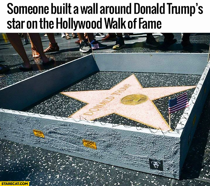 Someone built a wall around Donald Trump's star on the Hollywood walk of fame