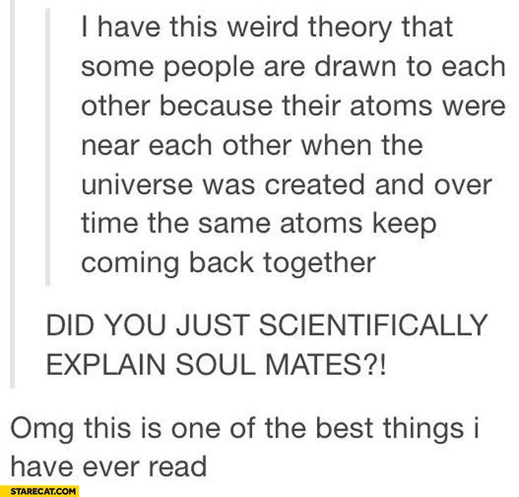 Soul mates scientific explaination