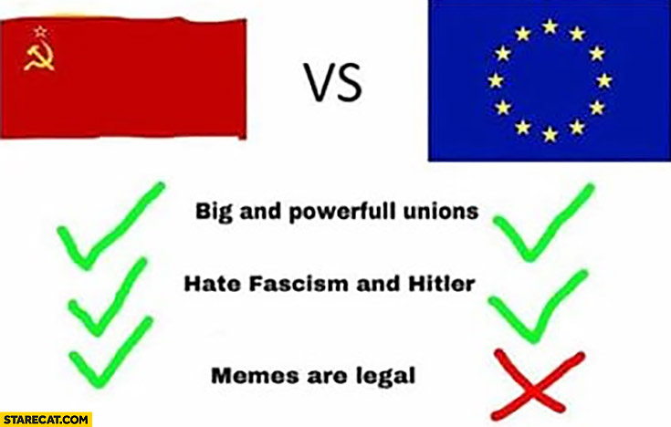 Soviet Union vs European Union memes are legal not in the EU