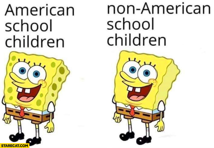 Spongebob American school children vs non-American school children