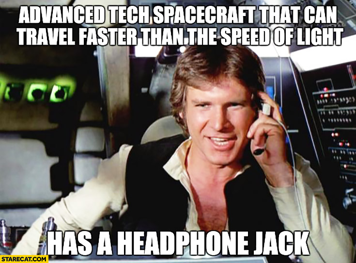 Star Wars Millenium Falcon advanced tech spacecraft that can travel faster than the speed of light has a headphone jack
