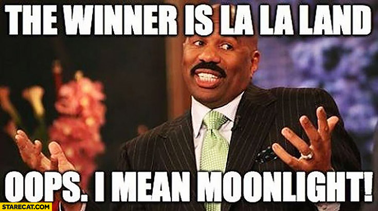 Steve Harvey Oscars the winner is La La Land oops I mean Moonlight