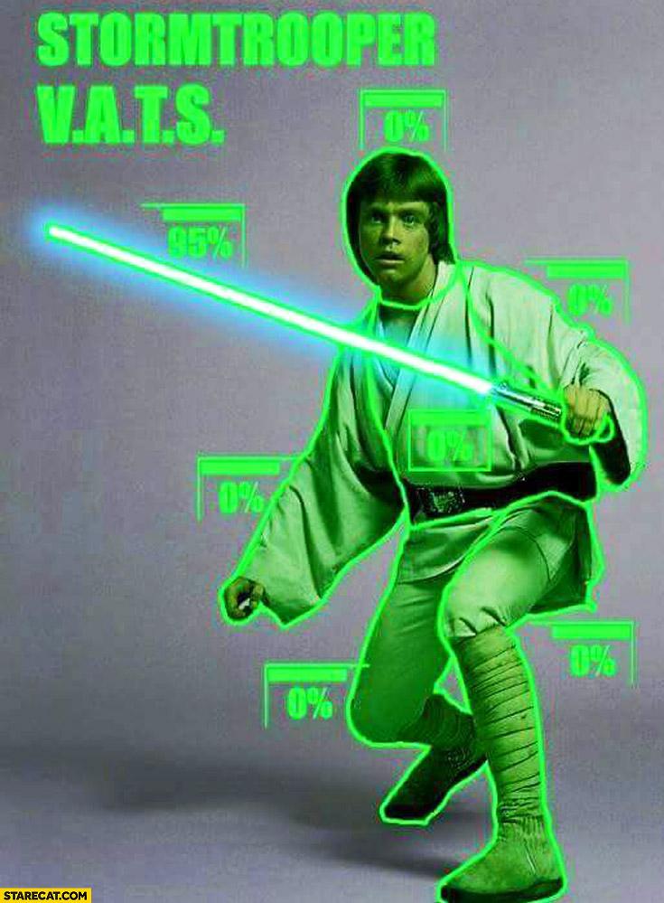 Stormtrooper V.A.T.S. Luke Skywalker fallout trolling