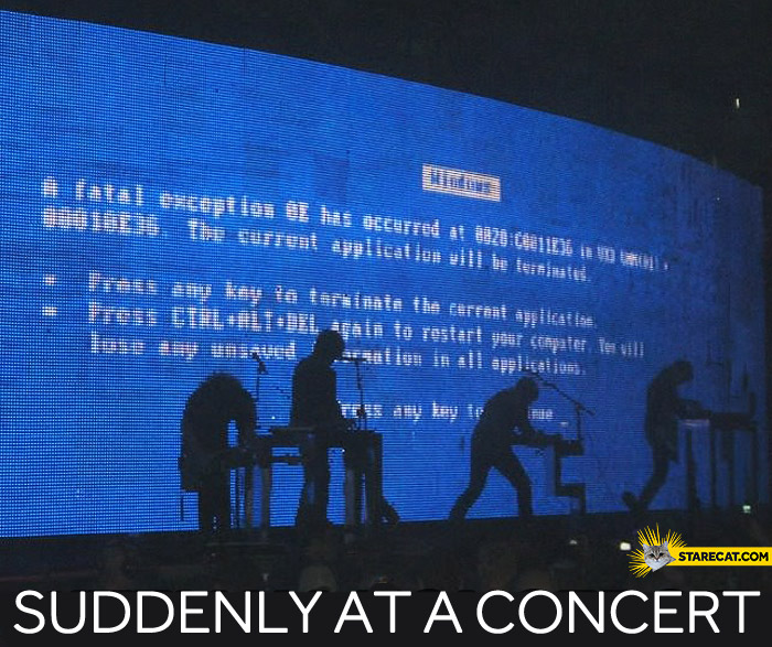 Suddenly at a concert windows blue screen