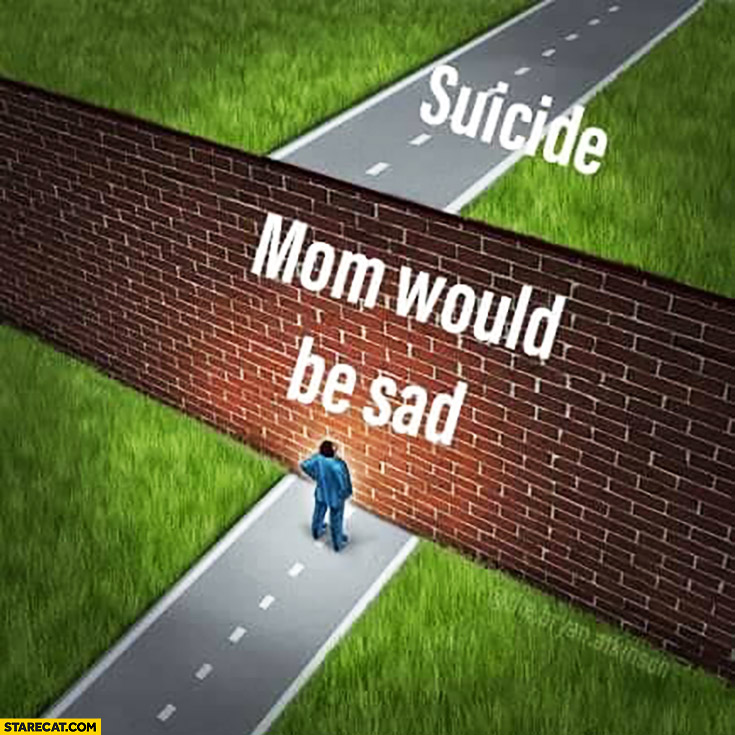 Suicide wall mom would be sad