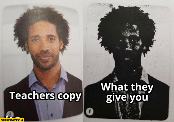 Teachers copy vs what they give you unable to see anything